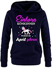 Einhorn Königinnen wurden im April geboren ! Unicorn Damen HOODIE Sweatshirt mit Kapuze Gr.S M L XL XXL schenken Birthday Party Feiern