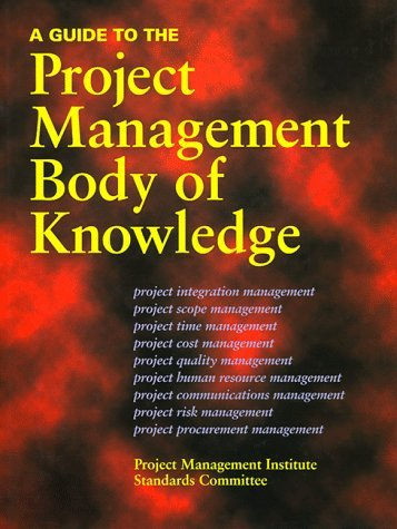 A Guide to the Project Management Body of Knowledge by Pmi Standards Committee (1996-09-01)