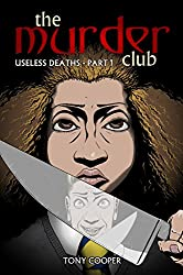 The Murder Club: Useless Deaths - Part 1