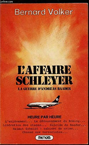 L'Affaire Schleyer La Guerre D'Andreas Baader