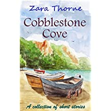 Cobblestone Cove: a collection of short stories