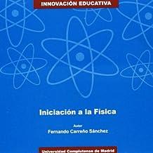 Iniciación a la física (Innovación educativa)