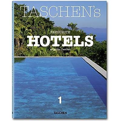 MI-TASCHEN'S FAVOURITE HOTELS