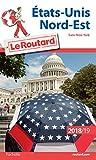 Guide du Routard Etats-Unis Nord-Est 2018/19: (sans New York)