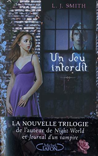 Un jeu interdit (La Trilogie) T01/T02/T03 par L j Smith