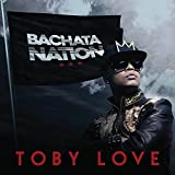 Songtexte von Toby Love - Bachata Nation