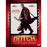 Dutch è molto meglio di papà