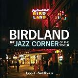 Birdland, The Jazz Corner of the World