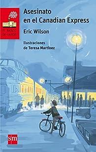 Asesinato en el Canadian Express par Eric Wilson