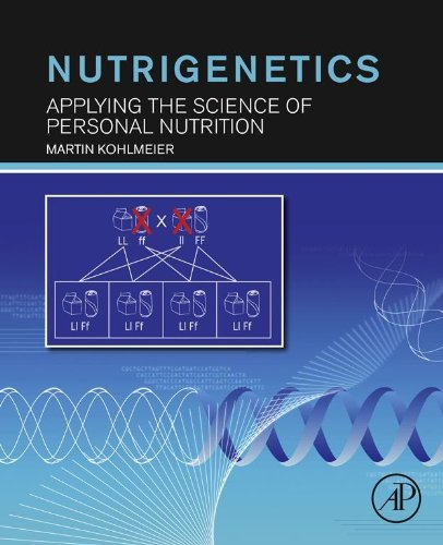 Nutrigenetics: Applying the Science of Personal Nutrition (English Edition)