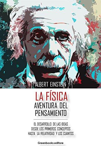 La Física - Aventura del pensamiento de [Albert Einstein]