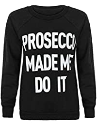 "mbc-womens Celebrity Inspired Jumper Top ""Prosecco hecha Me Do It"" Billi friees sudadera Top tamaño: S, M, L: (Embalado y enviado por Miss Boho chic-tm)"