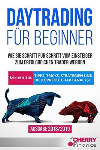 Erste-hilfe-fall (Daytrading für Beginner: Wie Sie Schritt für Schritt vom Einsteiger zum erfolgreichen Trader werden | Lernen Sie: Tipps, Tricks, Strategien und die korrekte ... Börse und Finanzen für Einsteiger 1))
