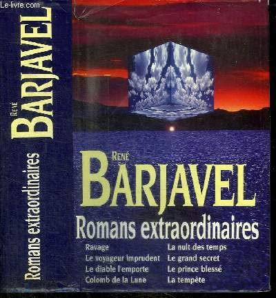 Romans extraordinaires de René Barjavel par BARJAVEL RENE
