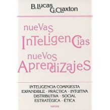 Nuevas Inteligencias, Nuevos Aprendizajes. Inteligencia Compuesta, Expandible, Práctica, Intuitiva, Distributiva, Social, Estratégica, Ética (Educación Hoy)
