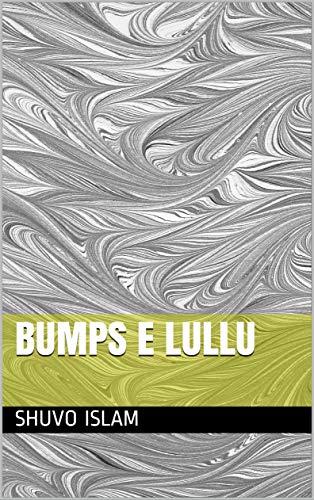 Bumps e lullu (Galician Edition) por Shuvo islam