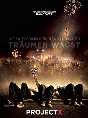 Project X Film (Project X [dt./OV])