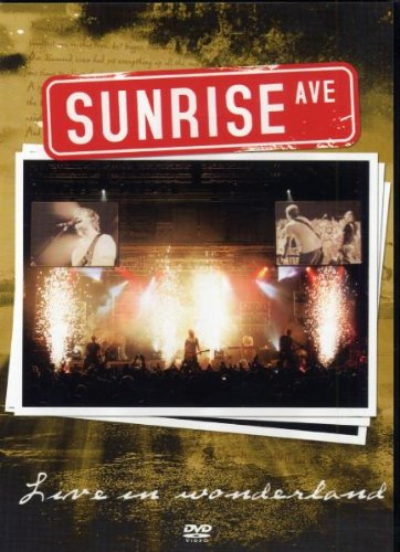 Sunrise Avenue - Live in Wonderland - Avenue