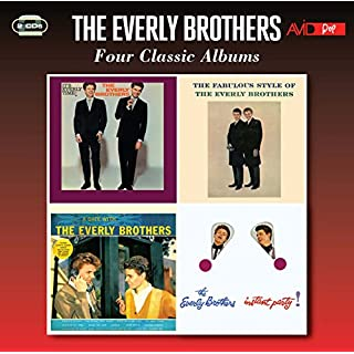 Four Classic Albums (It's Everly Time / Fabulous Style Of The Everly Brothers / A Date With The Everly Brothers / Instant Party)