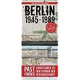 PastFinder Berlin 1945 - 1989: Stadtführer zu den Spuren der Vergangenheit