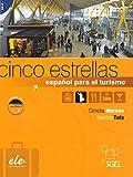 Cinco estrellas (inkl. CD): Español para el turismo. Nivel B1/B2
