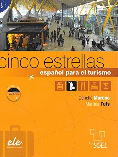 Cinco estrellas. Español para el turismo. Per gli Ist. tecnici e professionali