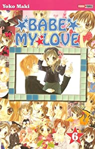 Babe my love Edition simple Tome 6