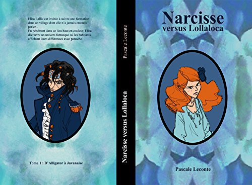 Couverture du livre Narcisse versus Lollaloca: D'Alligator à Javanaise.