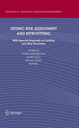Seismic Risk Assessment and Retrofitting: With Special Emphasis on Existing Low Rise Structures (Geotechnical, Geological and Earthquake Engineering, Band 10) (Polyethylen Boden)