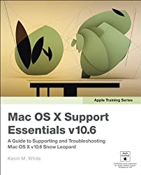 Apple Training Series: Mac OS X Support Essentials v10.6: A Guide to Supporting and Troubleshooting Mac OS X v10.6 Snow Leopard by Kevin M. White (2009-10-25)