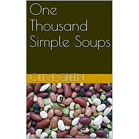 One Thousand Simple Soups (Illustrated) (English