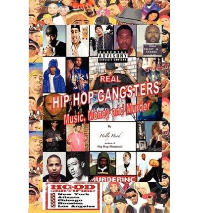[(Real Hip Hop Gangsters: Music, Money and Murder)] [Author: Rebecca Holly Hood Scott] published on (August, 2012)