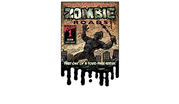 Zombie Roads - The Illustrated Journal of Korben Shaw