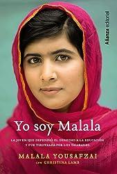 Yo soy Malala / I am Malala: La joven que defendió el derecho a la educación y fue tiroteada por los talibanes / The Girl Who Stood Up for Education and Was Shot by the Taliban