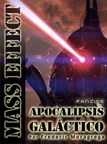 Mass Effect: apocalipsis galactico. (La guerra de los Segadores nº 3) por Frederic Moragrega Garcia
