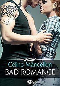vignette de 'Bad romance (Céline Mancellon)'
