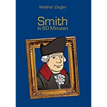 Smith in 60 Minuten by Walther Ziegler (2015-07-07)
