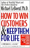 How to Win Customers and Keep Them for Life: Revised and Updated for the Digital Age