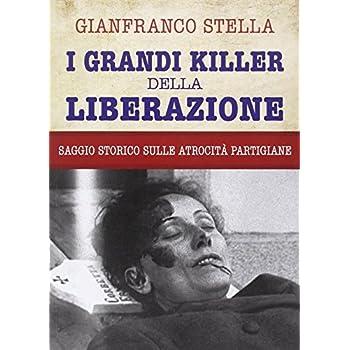 I Grandi Killer Della Liberazione