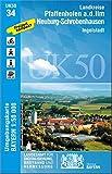 UK50-34 Pfaffenhofen 1:50 000 (UK50 Umgebungskarte 1:50000 Bayern Topographische Karte Freizeitkarte Wanderkarte, Band 34)