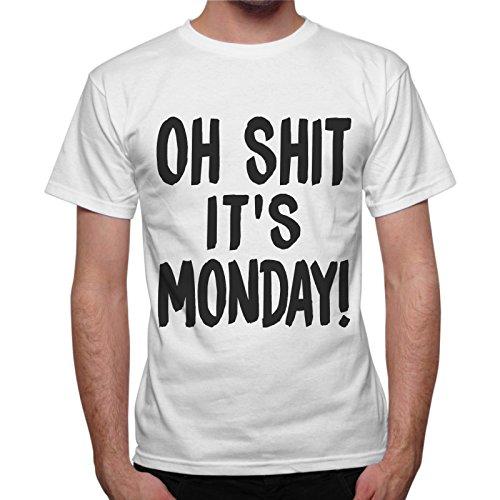 T-Shirt Uomo Oh Shit It Is Monday - Bianco