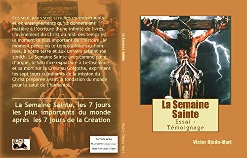Candide et la Semaine Sainte: Essai / Témoignage