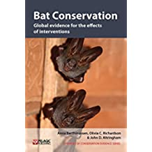 Bat Conservation: Global evidence for the effects of interventions (Synopses of Conservation Evidence Book 5) (English Edition)
