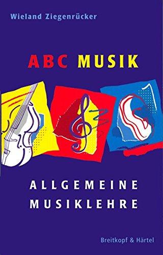 ABC Musik - Allgemeine Musiklehre - 446 Lehr- und Lernsätze (BV 309)