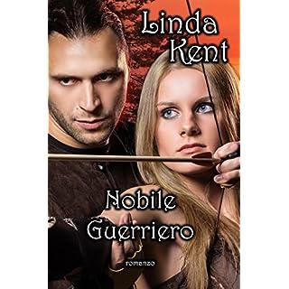 Nobile Guerriero (Italian Edition)