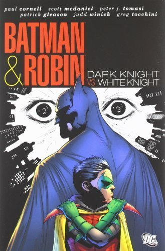 Batman & Robin: Dark Knight Vs. White Knight by Various (1/31/2012)