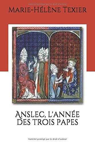 Anslec, l'année des trois papes