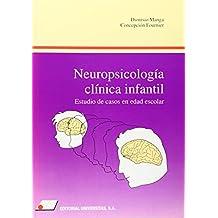 Neuropsicologia clinica infantil.estudio de casos en edad escolar. - 9788479910600