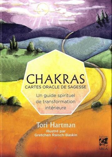 Chakras : Cartes oracle de sagesse : un guide spirituel de transformation intérieure par Tori Hartman