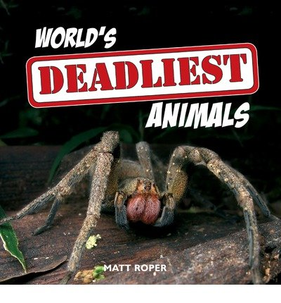 World's Deadliest Animals Cover Image